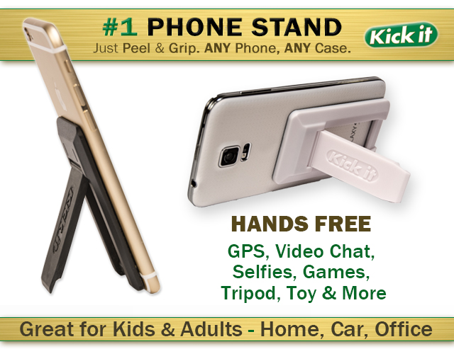 Kick it Phone Stand