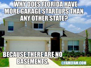 Funny Meme Florida Startups